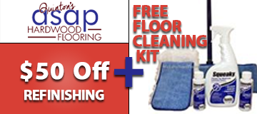 $50.00 off refinishing Free Floor Cleaning Kit